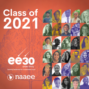 Class of 2021, ee30 Under 30 logo, NAAEE logo, faces of 30 young ee leaders on orange background with purple leaf outline